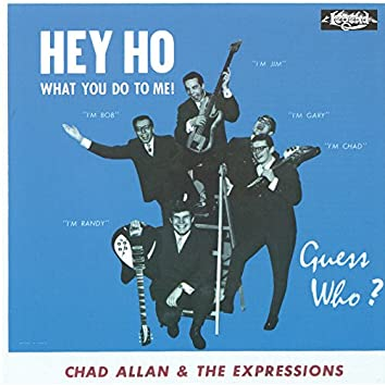 Hey Ho (What You Do To Me!)