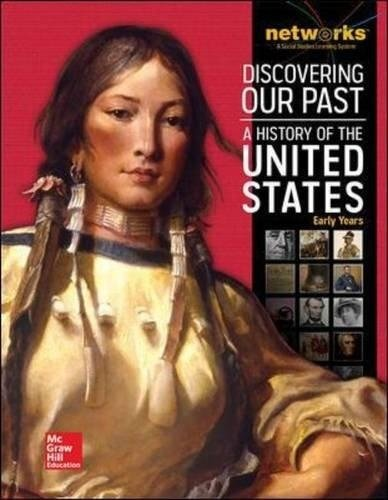 Discovering Our Past: A History of the United States Student Edition (print only) (THE AMERICAN JOURNEY (SURVEY))