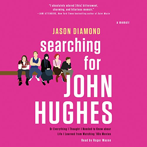 Searching for John Hughes audiobook cover art