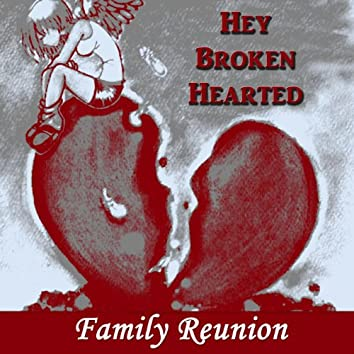 Hey Broken Hearted