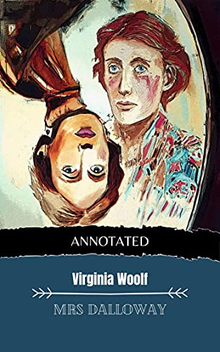 Mrs Dalloway (Annotated Edition 2) (English Edition)