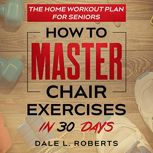 The Home Workout Plan for Seniors audiobook cover art