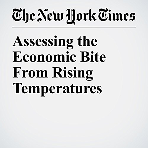 Assessing the Economic Bite From Rising Temperatures audiobook cover art