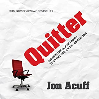 Quitter: Closing the Gap Between Your Day Job & Your Dream Job audiobook cover art