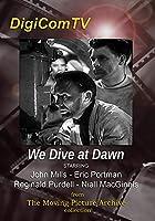 We Dive At Dawn [DVD]