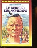 Le Dernier des Mohicans - Hachette - 01/01/1986