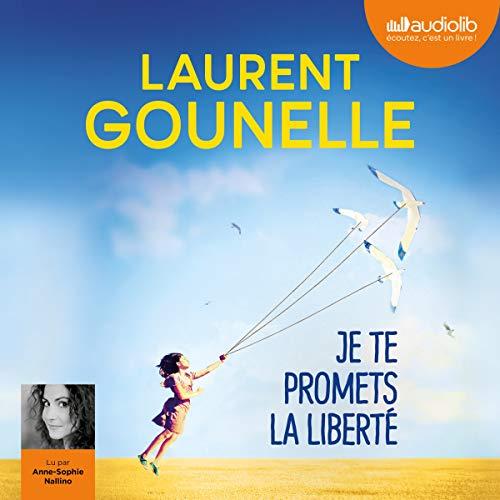 Je te promets la liberté audiobook cover art