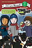 Time Warp Trio: South Pole or Bust (an Egg) (I Can Read Level 3)