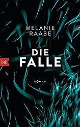 """Melanie Raabe """"Die Falle"""" von Melanie Raabe, ein Thriller oder doch..."""