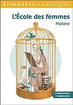 L'École des femmes - PROGRAMME NOUVEAU BAC 2021 1ère- Parcours Comédie et satire de Fanny Briant