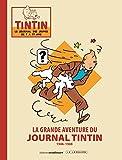 La grande aventure du Journal Tintin : 1946-1988