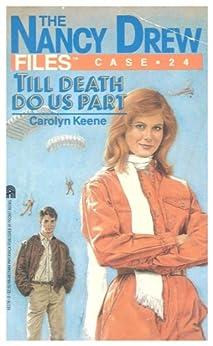 Till Death Do Us Part (Nancy Drew Files Book 24) by [Carolyn Keene]