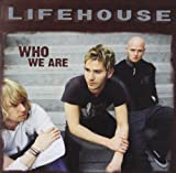 Songtexte von Lifehouse - Who We Are