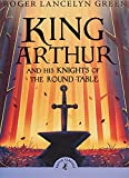 King Arthur and His Knights of the Round...