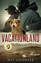 Vacationland: Man plans, God laughs