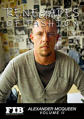 ALEXANDER MCQUEEN: RENEGADES OF FASHION (FASHION RENEGADES) (English Edition)