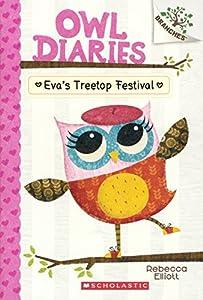 Eva's Treetop Festival (Turtleback School & Library Binding Edition) (Owl Diaries)