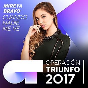 Cuando Nadie Me Ve (Operación Triunfo 2017)