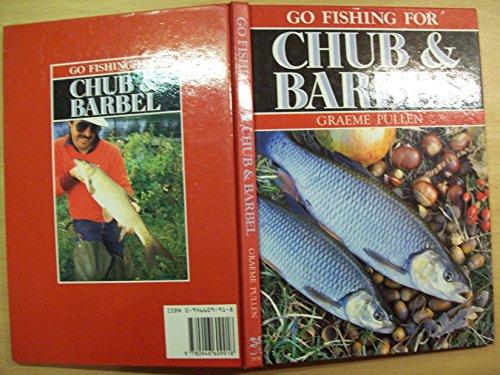 Go Fishing for Chub and Barbel