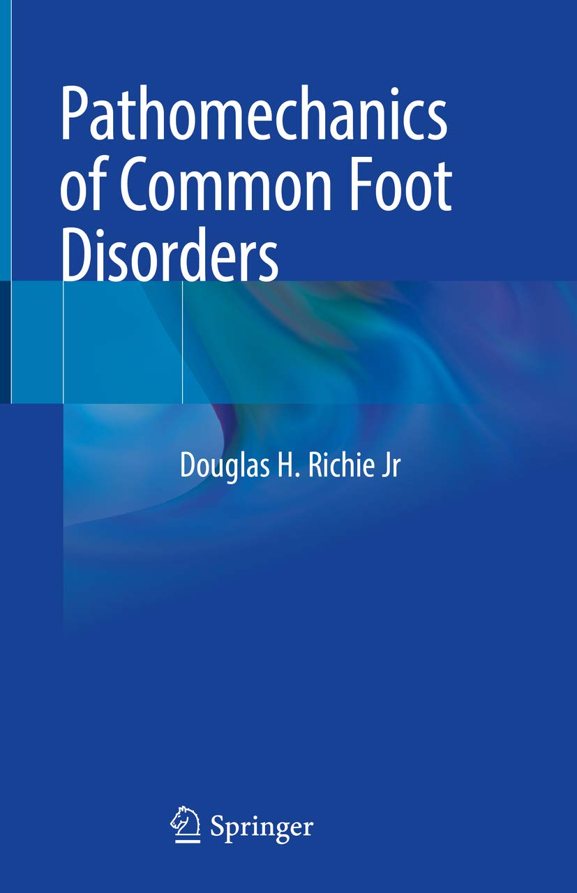Pathomechanics of Common Foot Disorders