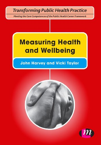 Measuring Health and Wellbeing (Transforming Public Health Practice Series) (English Edition)