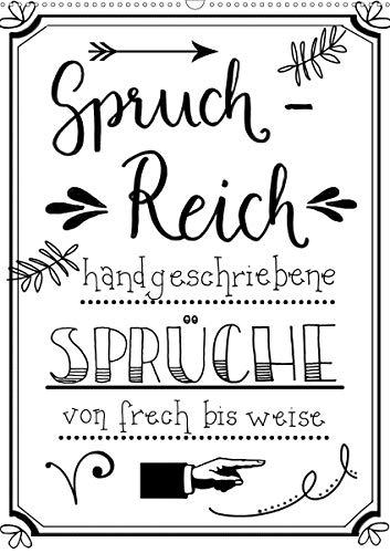 Spruch-Reich-handgeschriebene Sprüche von frech bis weise (Wandkalender 2021 DIN A2 hoch)