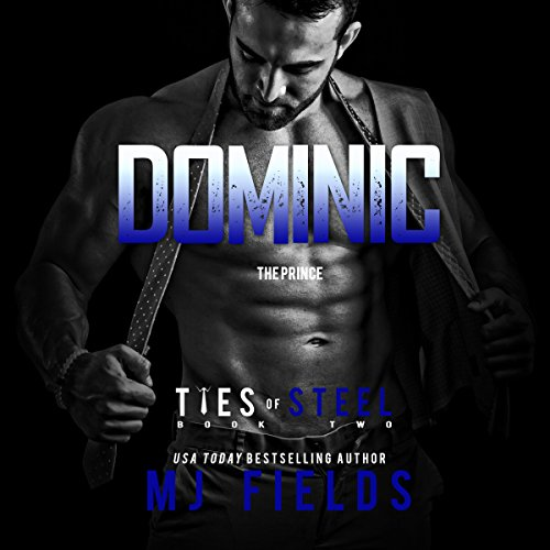 Dominic     Ties of Steel, Volume 1              By:                                                                                                                                 MJ Fields                               Narrated by:                                                                                                                                 Kai Kennicott,                                                                                        Wen Ross                      Length: 6 hrs and 55 mins     143 ratings     Overall 4.5