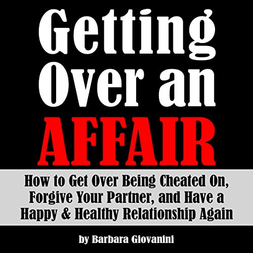 Getting Over an Affair audiobook cover art
