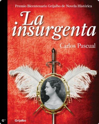 La insurgenta (Spanish Edition)