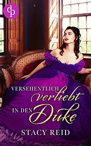 Versehentlich verliebt in den Duke (Regency Scandals-Reihe 1)