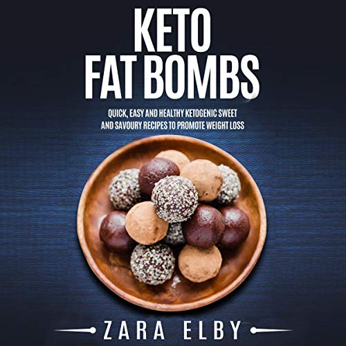 Keto Fat Bombs audiobook cover art