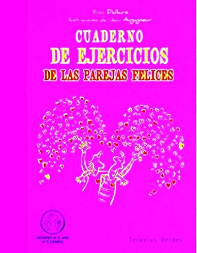 Cuaderno de ejercicios de las parejas felices (Cuadernos de ejercicios)