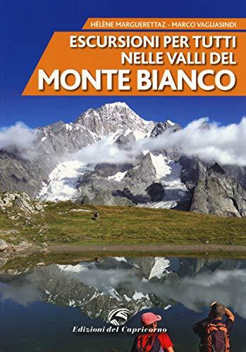 Escursioni per tutti nelle valli del Monte Bianco