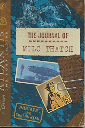 Atlantis the Lost Empire: The Journal of Milo Thatch