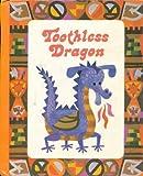 Toothless Dragon (The Laidlaw Reading Program, Level 6, Basic)