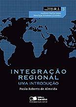 Integração regional: Uma introdução: 3