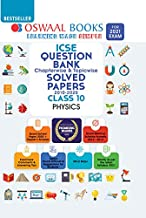 Oswaal ICSE Question Bank Class 10 Physics Book Chapterwise & Topicwise (For 2021 Exam)