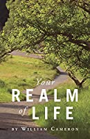 Your Realm Of Life