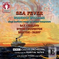 Sea Fever: Songs By British Composers