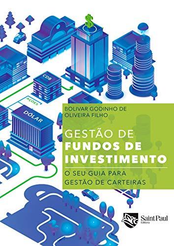 Gestão de fundos de investimento: O seu guia para gestão de carteiras