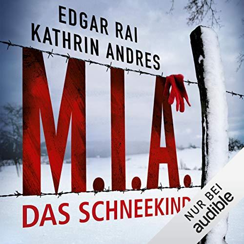 M.I.A. - Das Schneekind cover art
