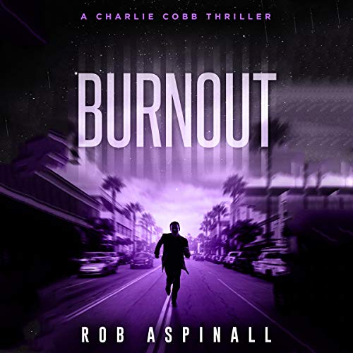 Burnout (Fast-paced Vigilante Justice Thrillers)  By  cover art