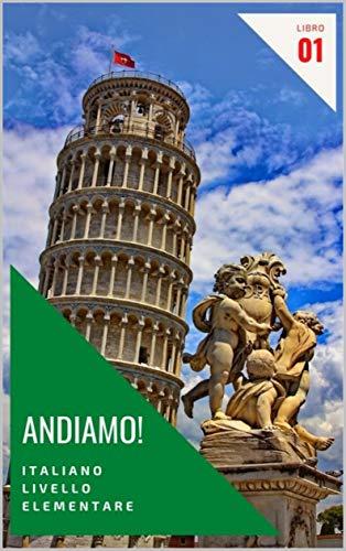 Andiamo!: Italiano Livello Elementare - Libro 1 (Italian Edition)