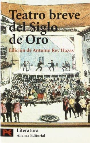 Teatro breve del Siglo de Oro (El libro de bolsillo - Literatura)