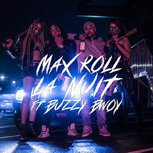 Max Roll feat. Buzzy Bwoy