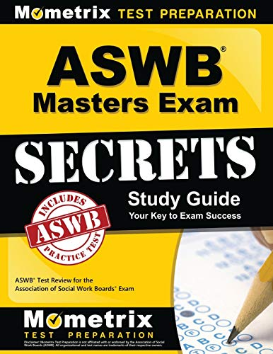 ASWB Masters Exam Secrets Study Guide: ASWB Test Review for the Association of Social Work Boards Ex