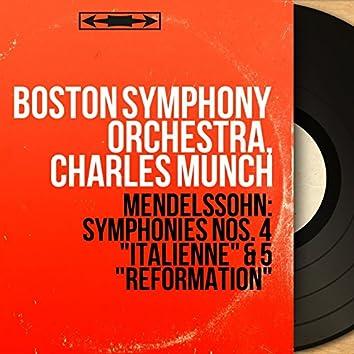 "Mendelssohn: Symphonies Nos. 4 ""Italienne"" & 5 ""Réformation"" (Mono Version)"