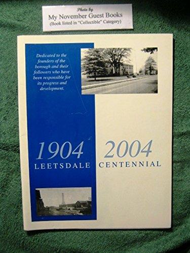 Leetsdale, Pennsylvania, Centennial 1904-2004