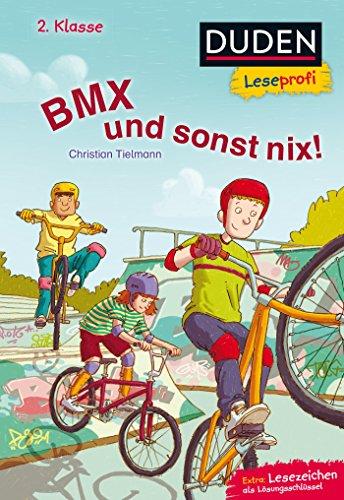 Duden Leseprofi – BMX und sonst nix, 2. Klasse (Leseprofi 2. Klasse)