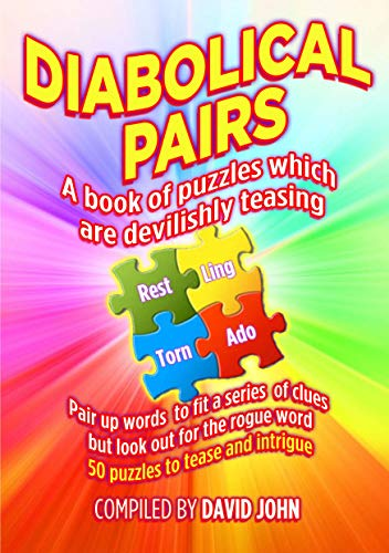 Diabolical Pairs: A Book of Puzzles that are Devilishly Teasing (English Edition)